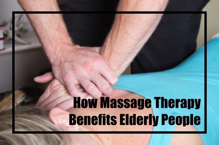 Image Showing The Text of How Massage Benefits The Elder People In A Massage Background.